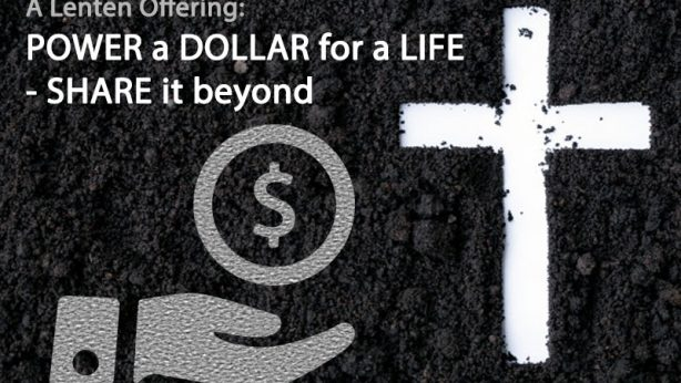 Power a Dollar for a Life – Share it Beyond